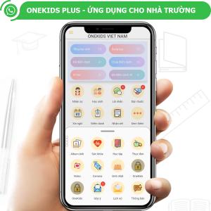 Phần mềm quản lý trường học Onekids Plus, ứng dụng quản lý trường học tốt nhất Việt Nam